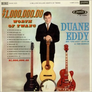 Duane-Eddy-A-Million-Dollars-479906[1]
