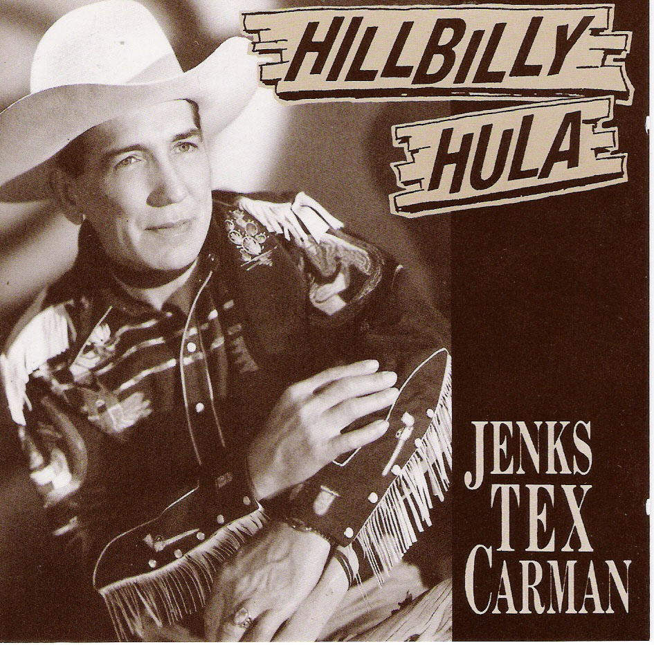 "4fad94507 Jenks ""Tex"" Carman, The Dixie Cowboy – (Travalanche)"