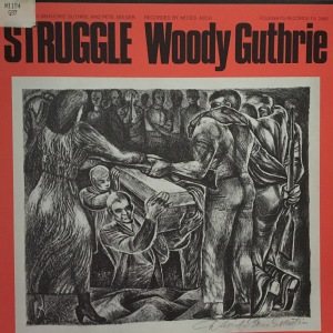 Woody Guthrie, Struggle, record jacket