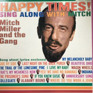 Mitch Miller, Happy Times, Sing Along with Mitch