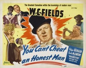Poster - You Can't Cheat an Honest Man_02