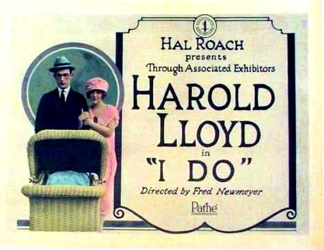 Harold Lloyd - I Do | 1921 | MEGA