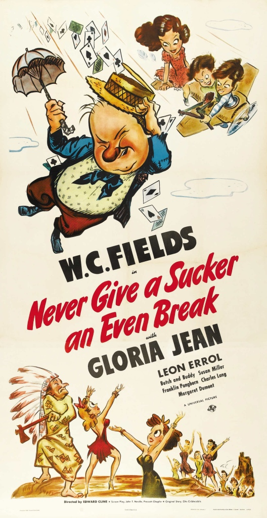 Poster - Never Give a Sucker an Even Break_01