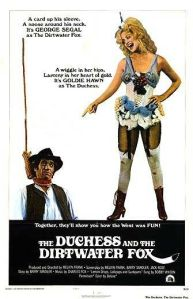 Duchess_and_the_dirtwater_fox_movie_poster