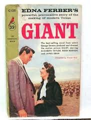 Giant 1952 Of Ferbers Novels This May The One I Enjoyed Most As A Reading Experience Her Prose Seems Simpler Less Forced And More In Tune With