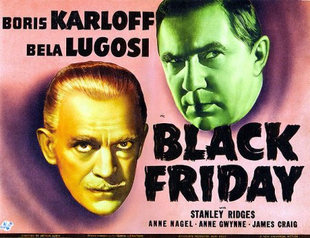 black-friday-left-boris-karloff-right-everett