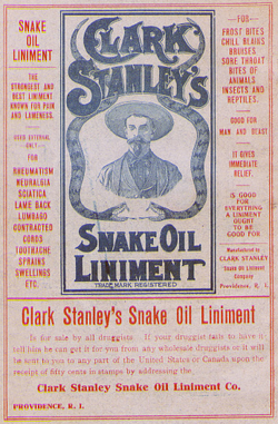 """Who am I to sell you medicine? Why, CLARK STANLEY, of course! Says so, right on the flyer!"""